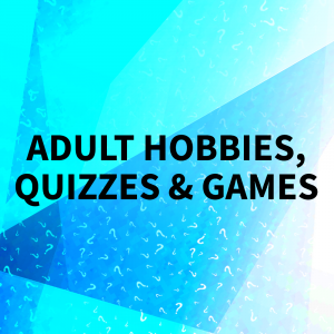 Adult Hobbies
