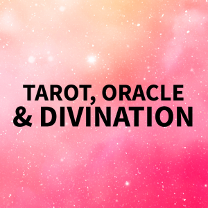 Tarot, Oracle & Divination