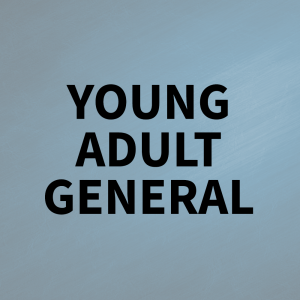 Young Adult General